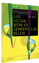 Dynamiek van sociaal werk en gemeentelijk beleid