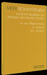 Meer bouwstenen voor het begrijpen en vertalen van Franse teksten