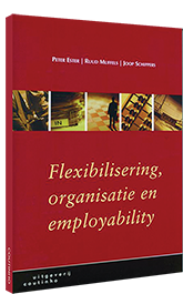 Flexibilisering, organisatie en employability