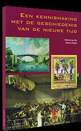 Een kennismaking met de geschiedenis van de Nieuwe Tijd