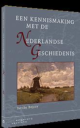 Een kennismaking met de Nederlandse geschiedenis