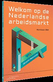 Welkom op de Nederlandse arbeidsmarkt