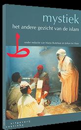 Mystiek: het andere gezicht van de islam