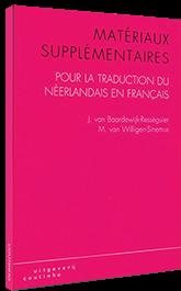 Matériaux supplémentaires pour la traduction du néerlandais en français