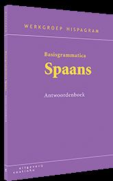 Basisgrammatica Spaans: Antwoordenboek
